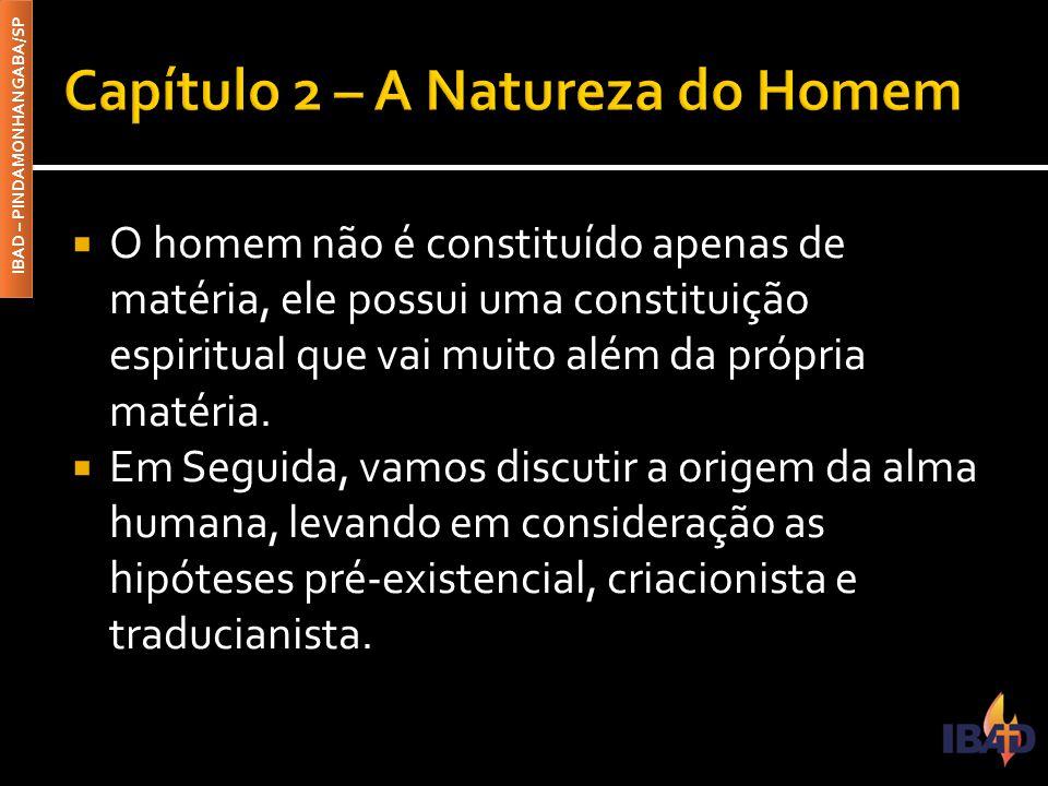 Capítulo 2 – A Natureza do Homem