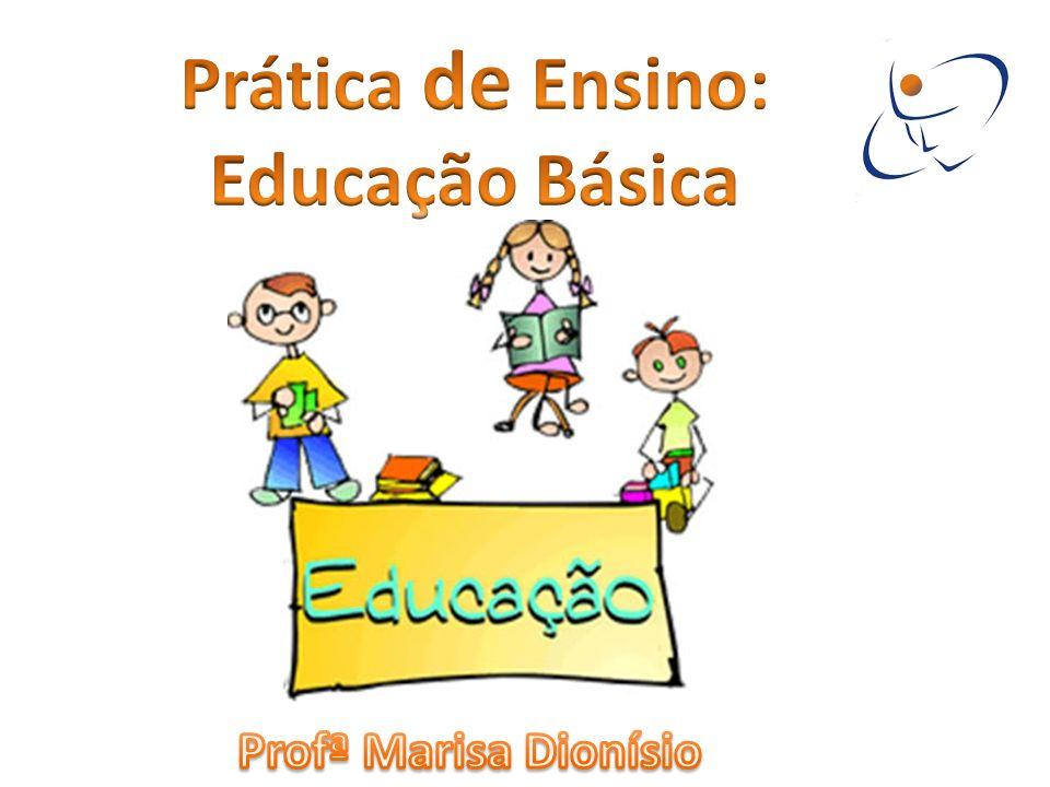 Prática de Ensino: Educação Básica