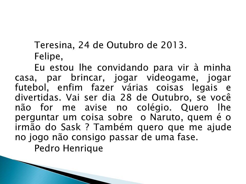 Teresina, 24 de Outubro de 2013.