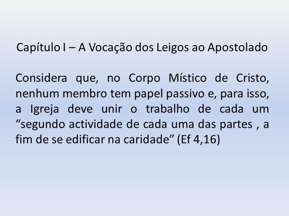 Capítulo I – A Vocação dos Leigos ao Apostolado
