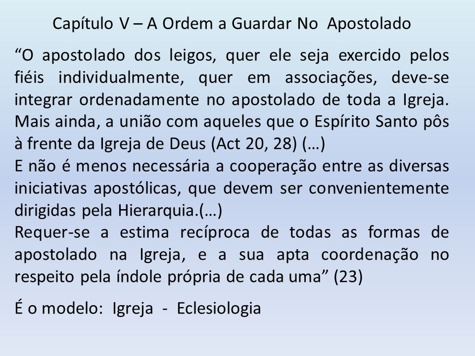 Capítulo V – A Ordem a Guardar No Apostolado