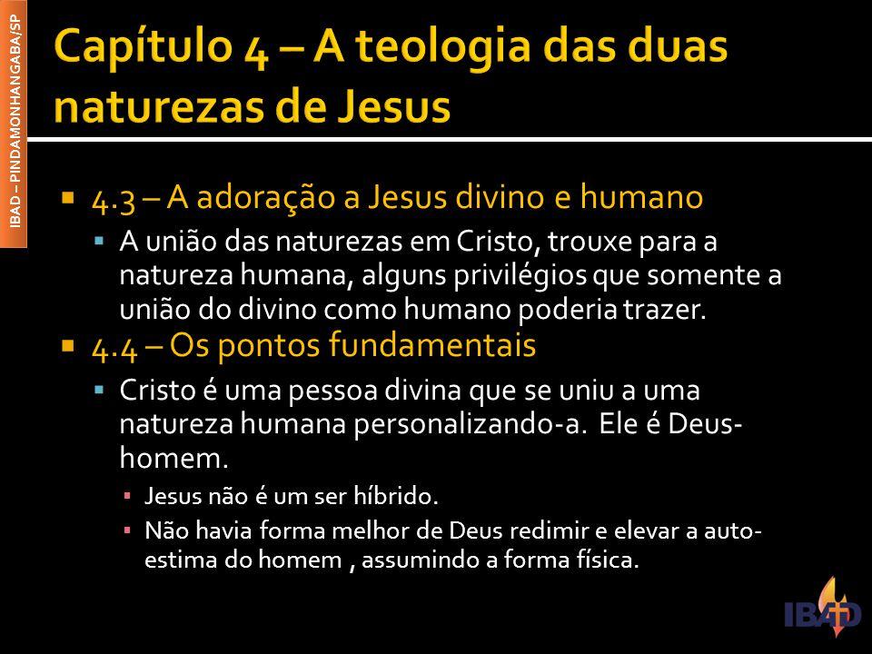 Capítulo 4 – A teologia das duas naturezas de Jesus
