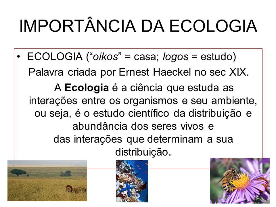 IMPORTÂNCIA DA ECOLOGIA