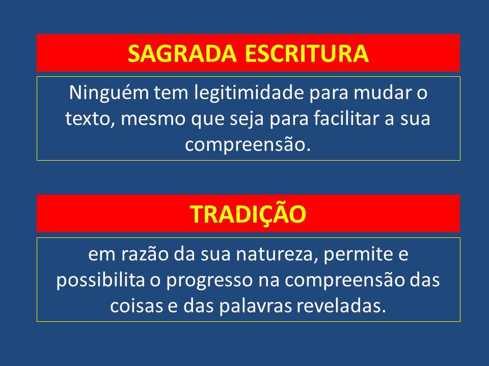 SAGRADA ESCRITURA TRADIÇÃO