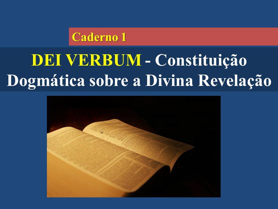 DEI VERBUM - Constituição Dogmática sobre a Divina Revelação