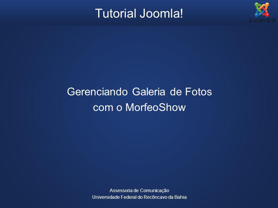 Tutorial Joomla! Gerenciando Galeria de Fotos com o MorfeoShow