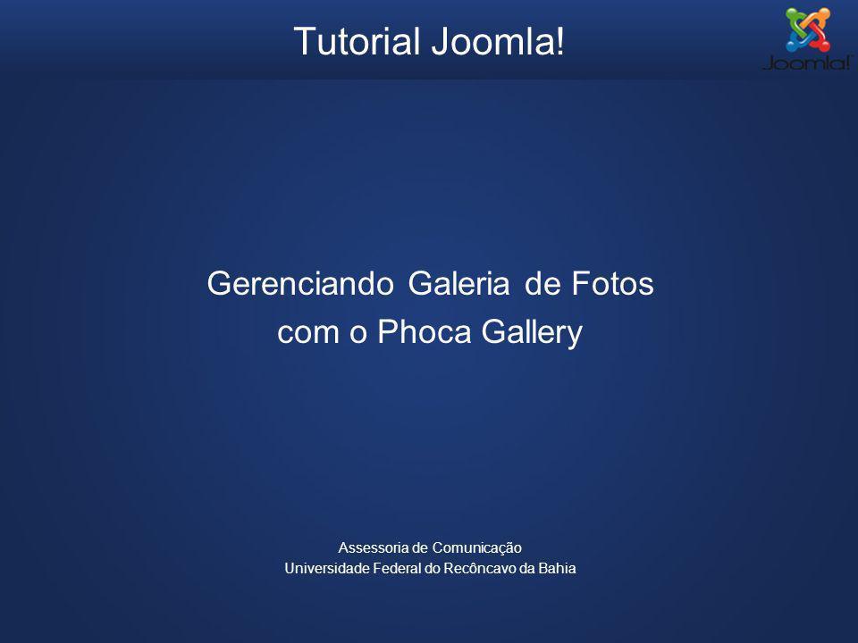 Tutorial Joomla! Gerenciando Galeria de Fotos com o Phoca Gallery