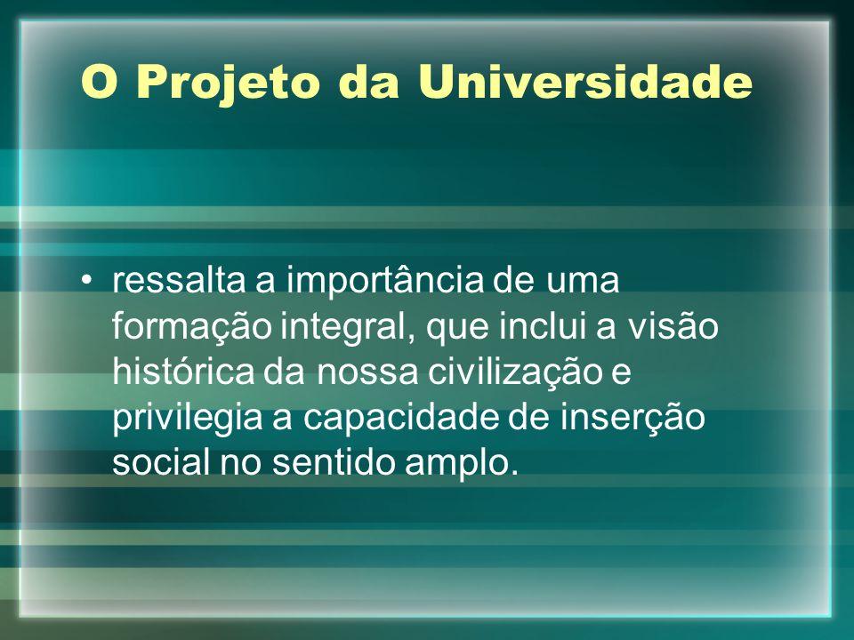 O Projeto da Universidade