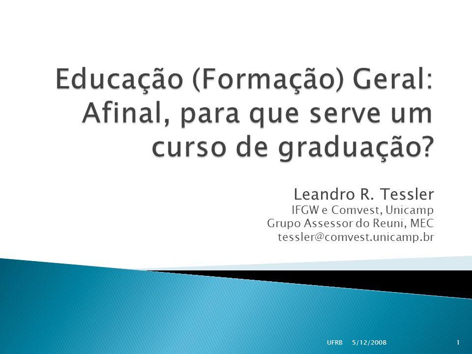 Educação (Formação) Geral: Afinal, para que serve um curso de graduação