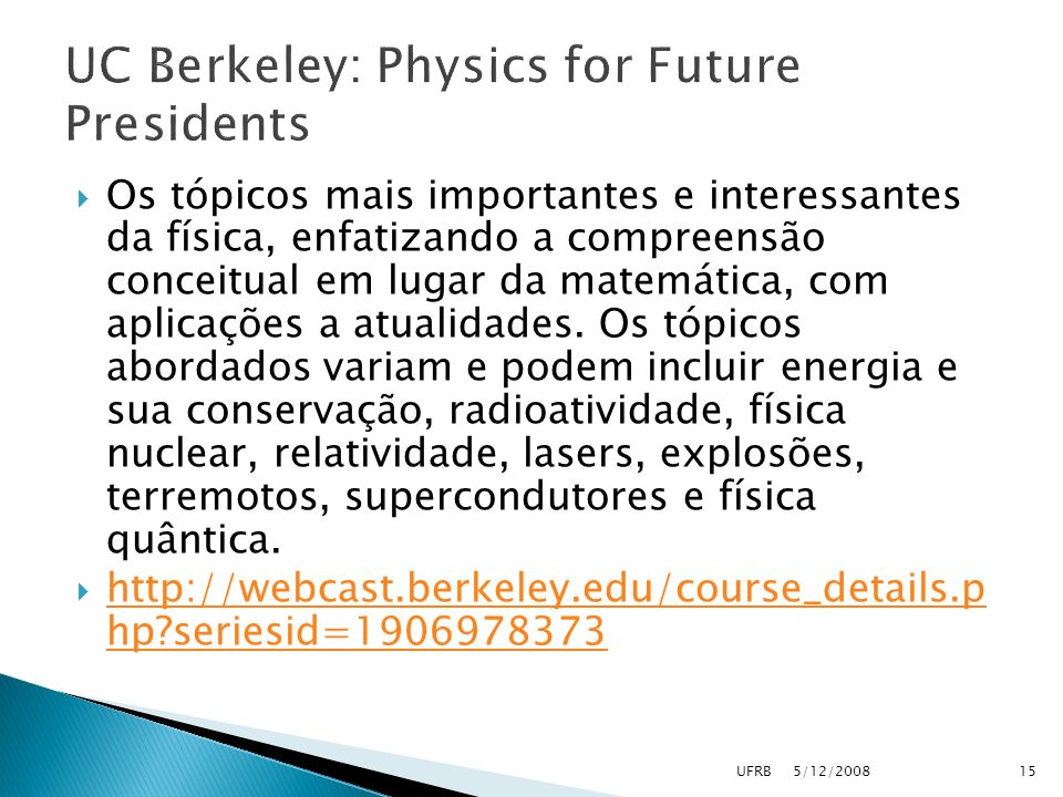 UC Berkeley: Physics for Future Presidents