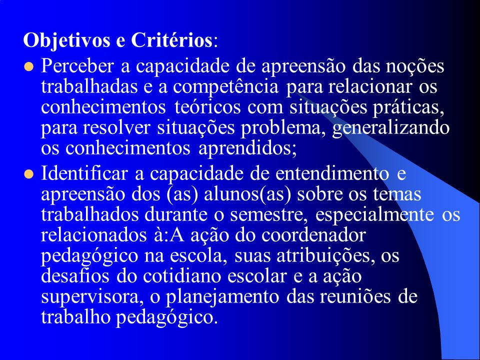 Objetivos e Critérios: