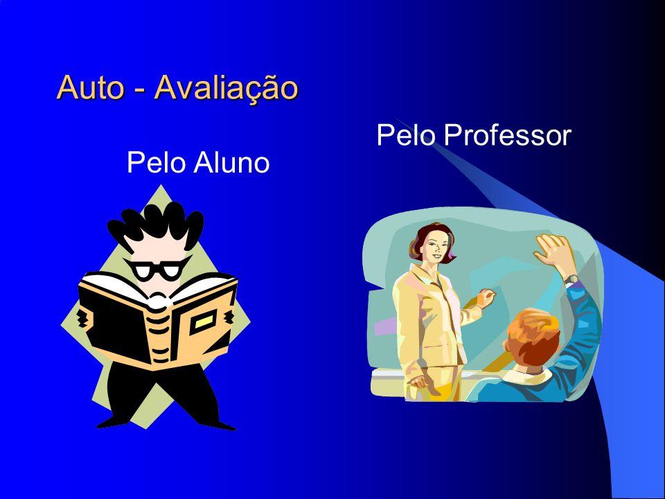 Auto - Avaliação Pelo Professor Pelo Aluno