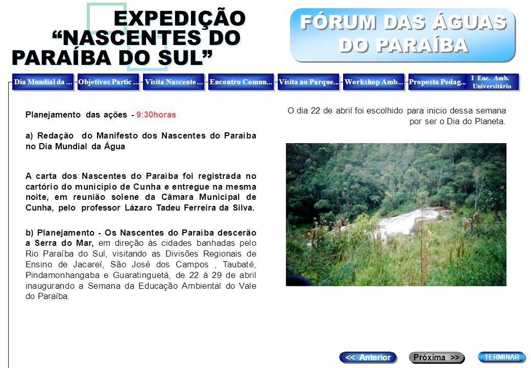 EXPEDIÇÃO NASCENTES DO PARAÍBA DO SUL FÓRUM DAS ÁGUAS DO PARAÍBA