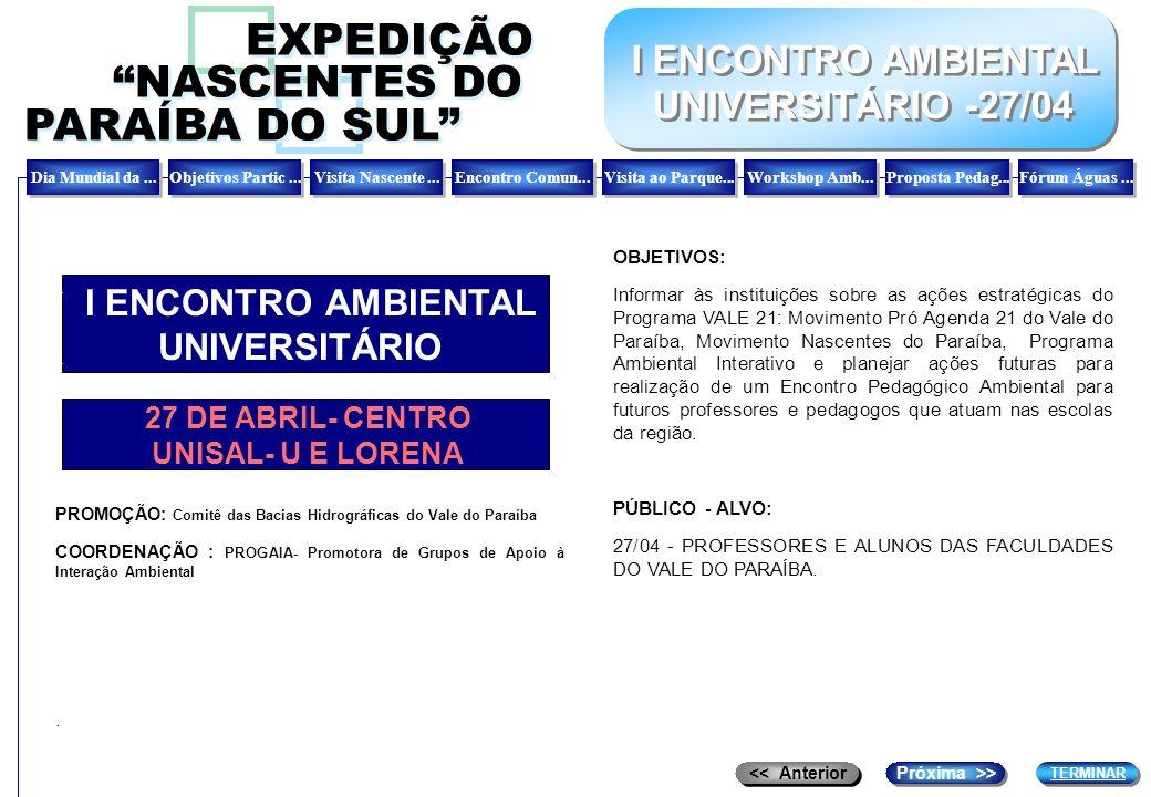 EXPEDIÇÃO NASCENTES DO PARAÍBA DO SUL I ENCONTRO AMBIENTAL