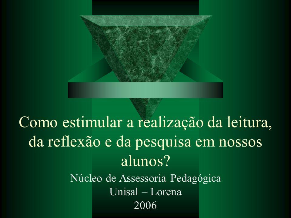 Núcleo de Assessoria Pedagógica Unisal – Lorena 2006