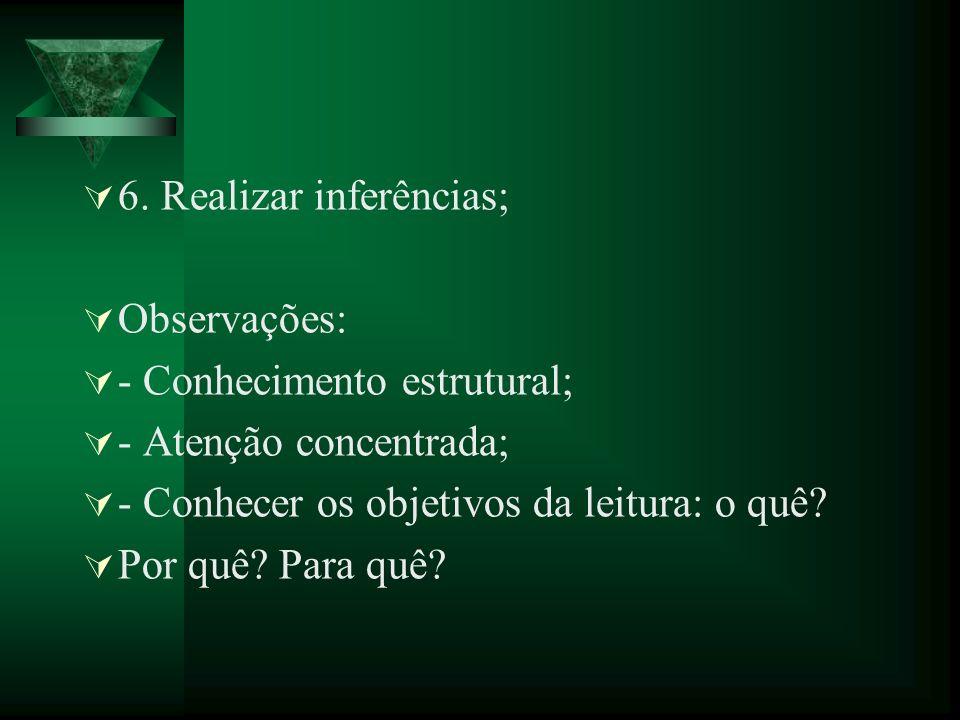 6. Realizar inferências;