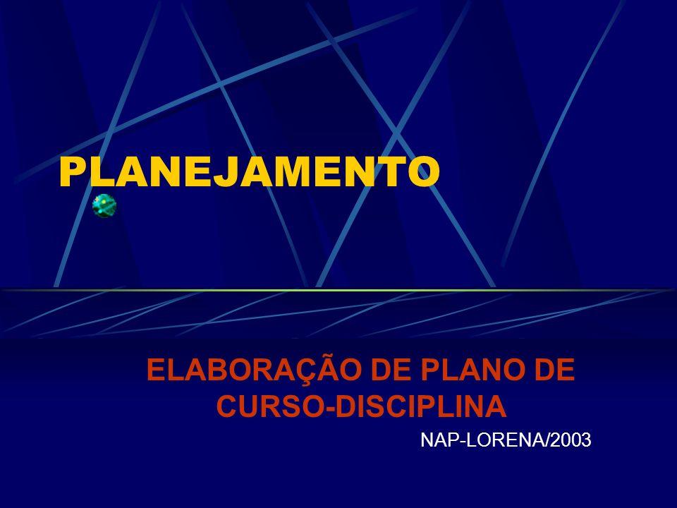 ELABORAÇÃO DE PLANO DE CURSO-DISCIPLINA NAP-LORENA/2003