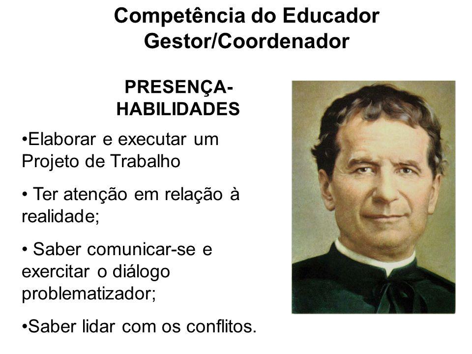 Competência do Educador Gestor/Coordenador PRESENÇA-HABILIDADES