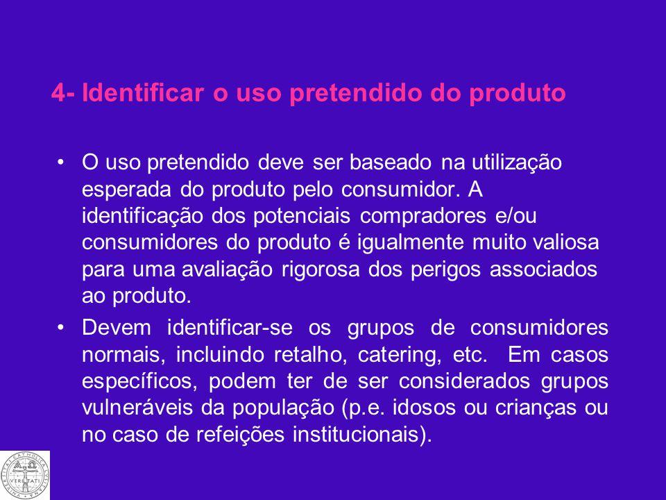 4- Identificar o uso pretendido do produto