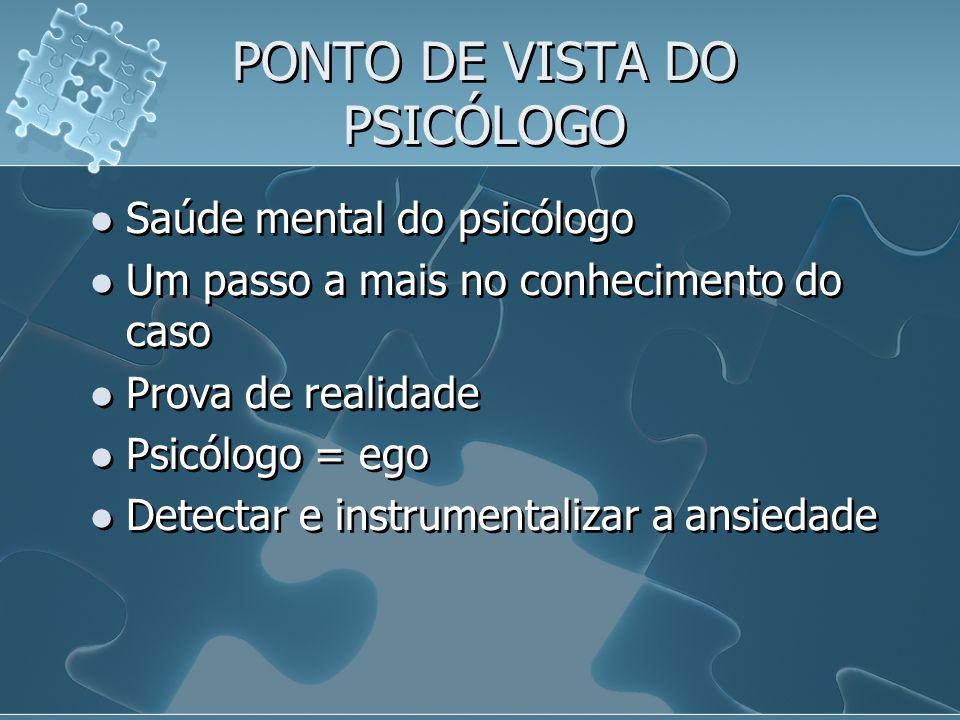 PONTO DE VISTA DO PSICÓLOGO