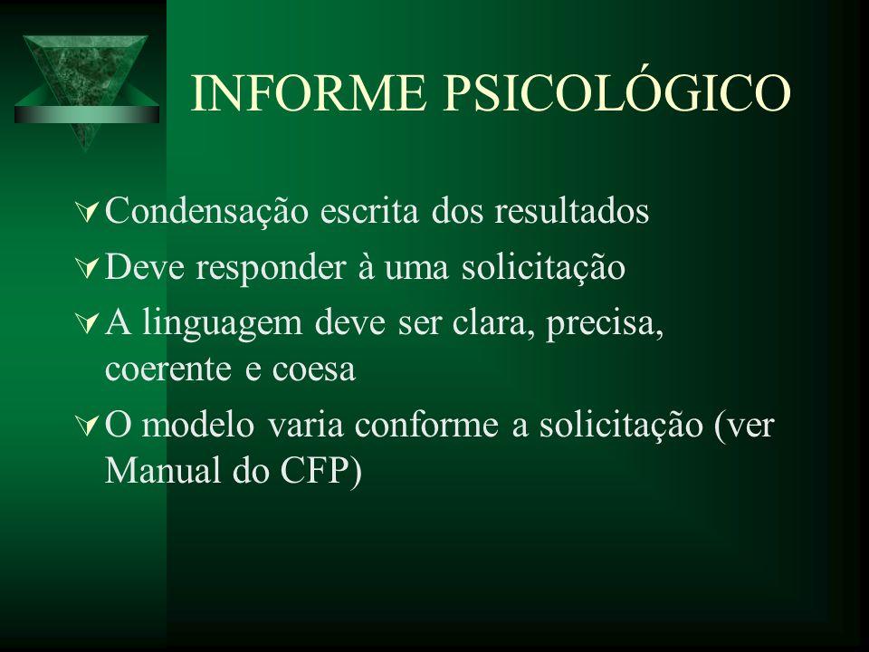 INFORME PSICOLÓGICO Condensação escrita dos resultados