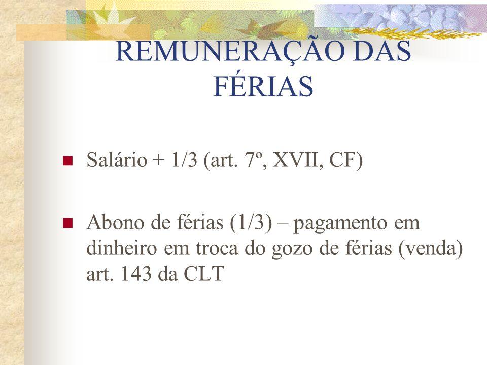 REMUNERAÇÃO DAS FÉRIAS