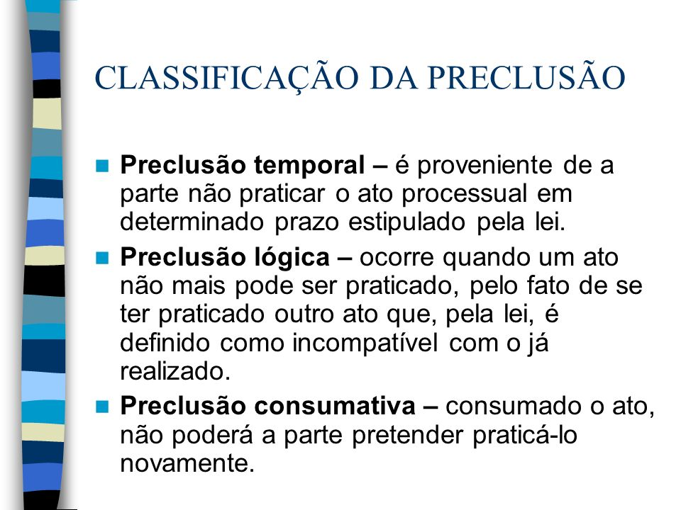 CLASSIFICAÇÃO DA PRECLUSÃO