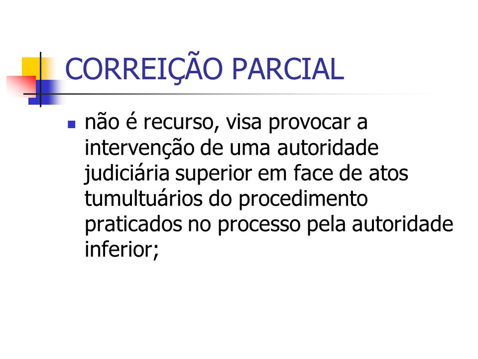 CORREIÇÃO PARCIAL
