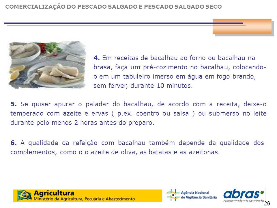 COMERCIALIZAÇÃO DO PESCADO SALGADO E PESCADO SALGADO SECO