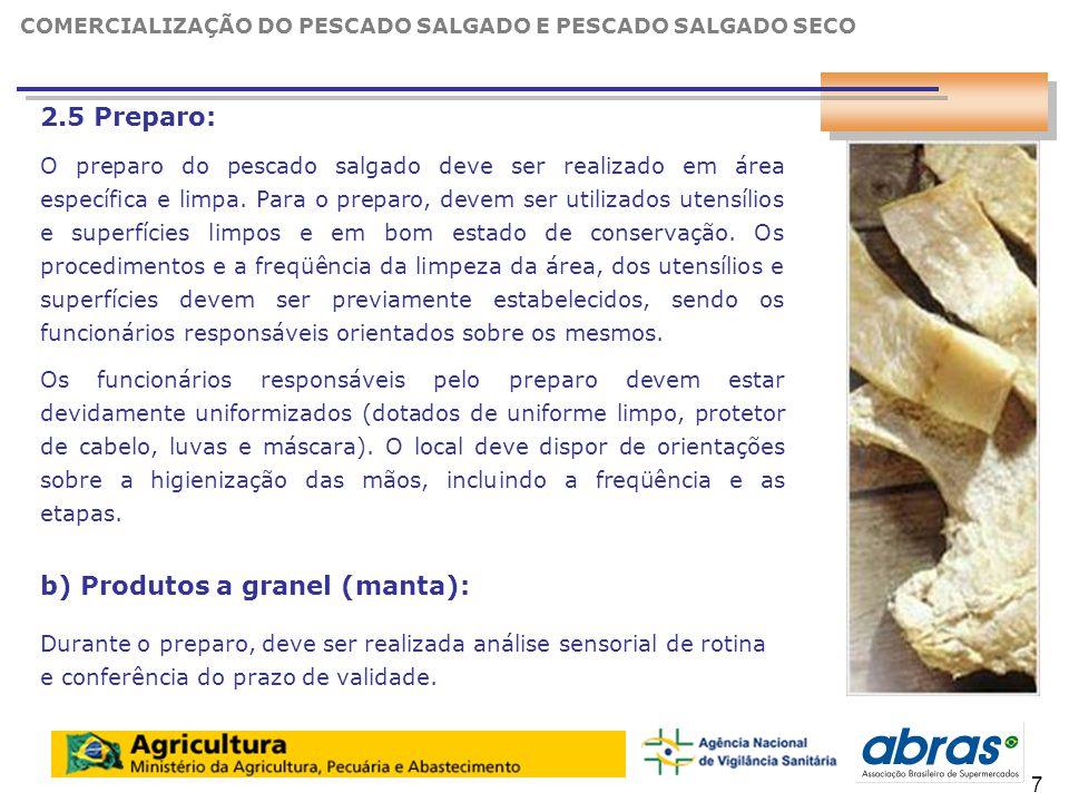 b) Produtos a granel (manta):