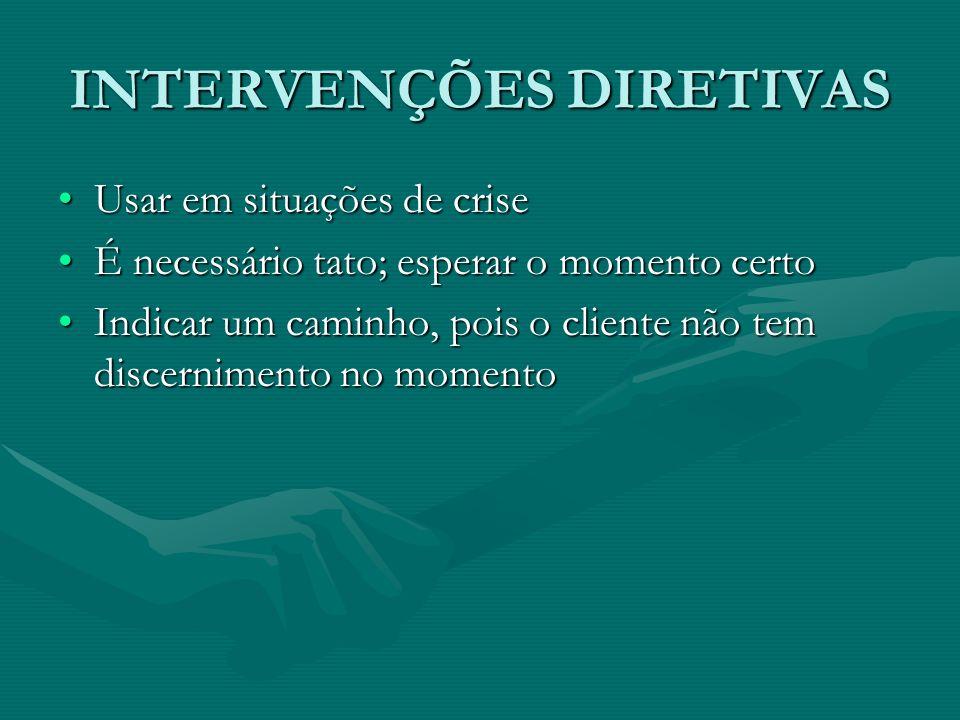 INTERVENÇÕES DIRETIVAS