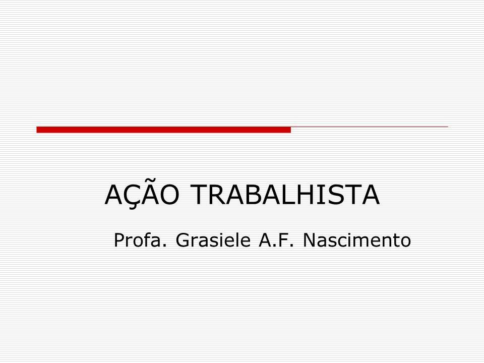 Profa. Grasiele A.F. Nascimento