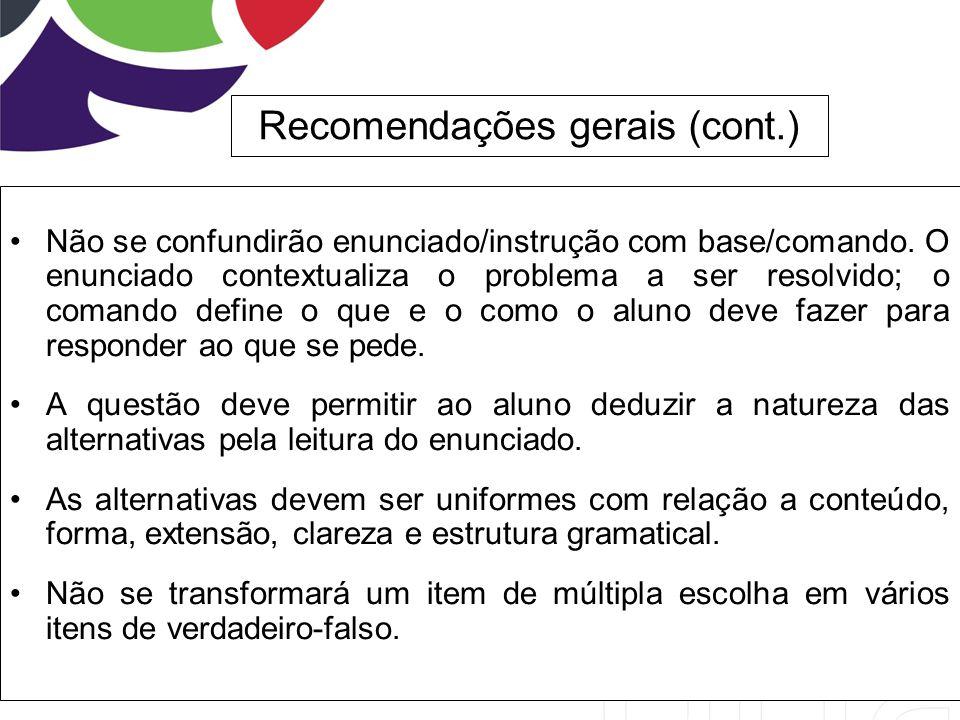 Recomendações gerais (cont.)