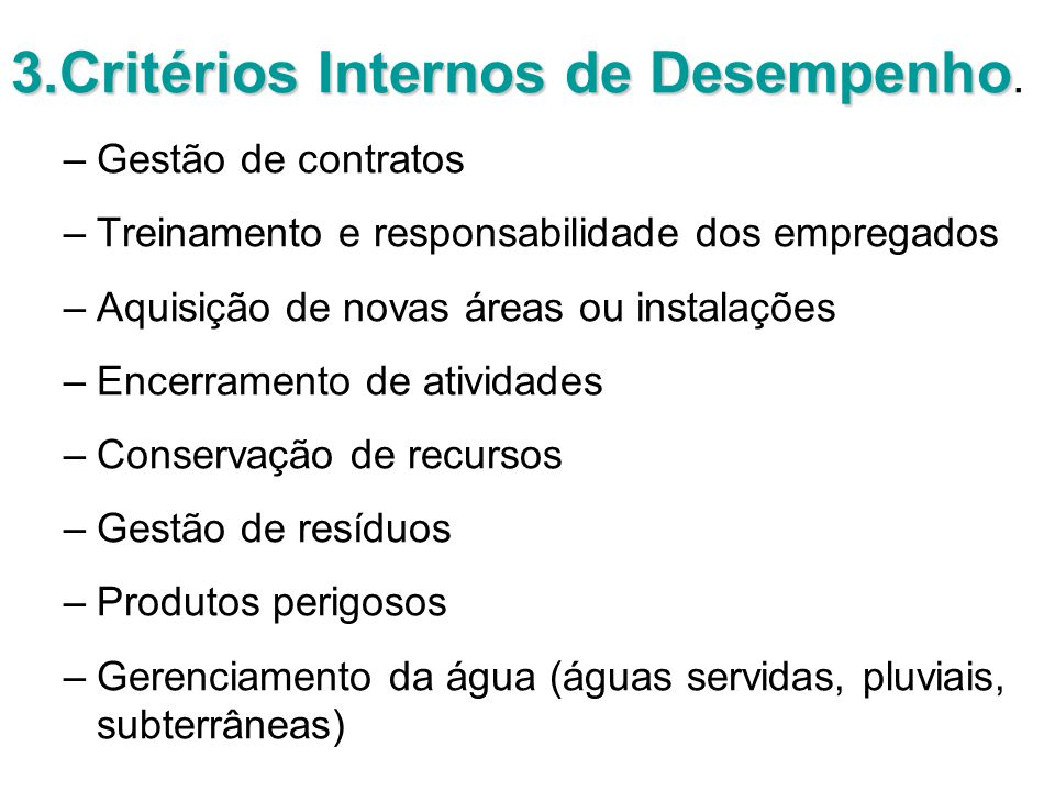 3.Critérios Internos de Desempenho.