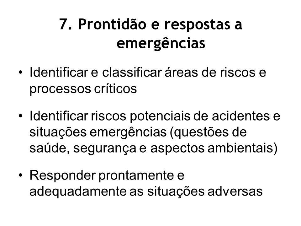 7. Prontidão e respostas a emergências