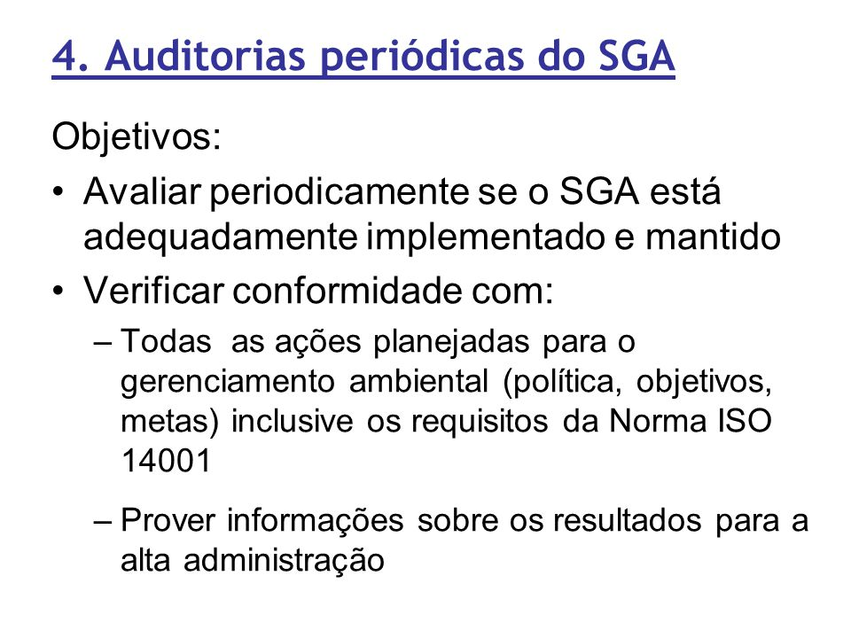 4. Auditorias periódicas do SGA