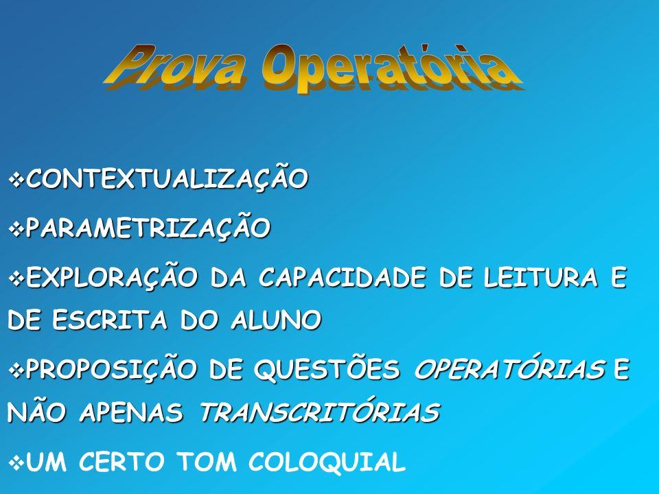 Prova Operatória CONTEXTUALIZAÇÃO PARAMETRIZAÇÃO