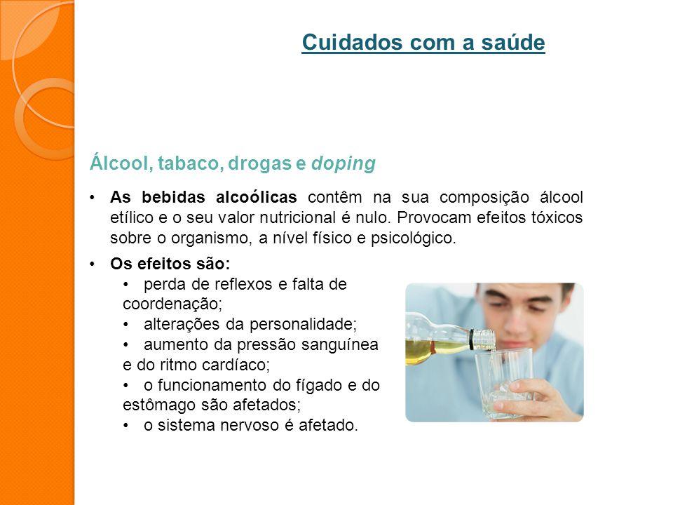 Cuidados com a saúde Álcool, tabaco, drogas e doping