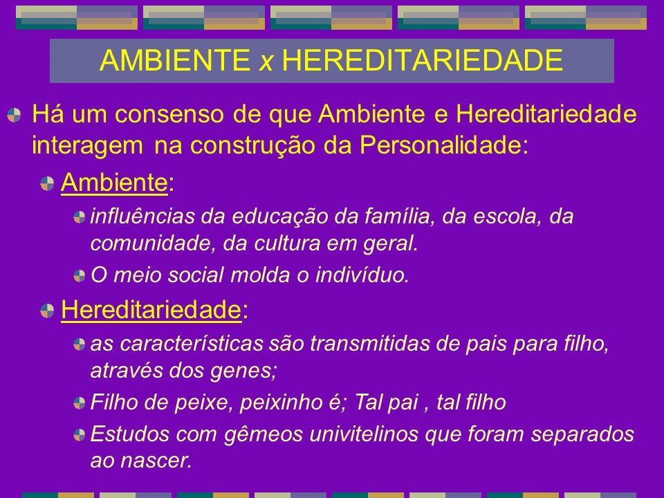 AMBIENTE x HEREDITARIEDADE