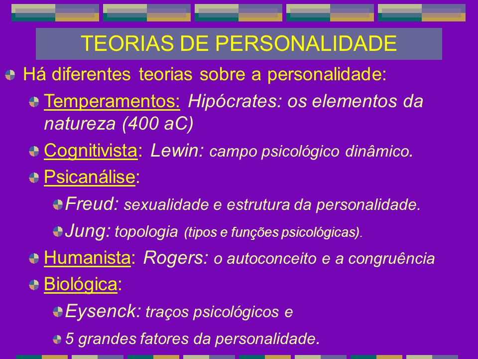 TEORIAS DE PERSONALIDADE
