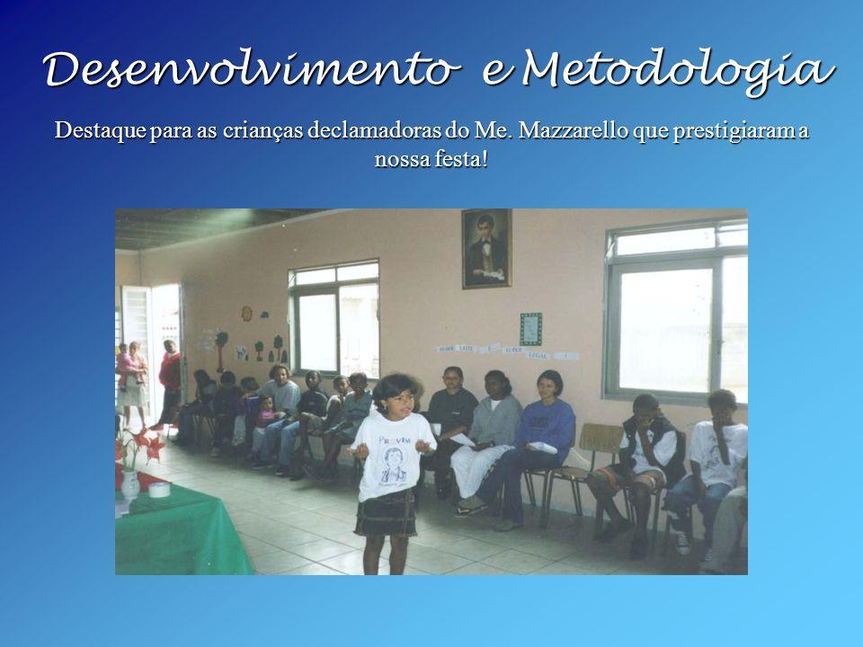 Desenvolvimento e Metodologia Destaque para as crianças declamadoras do Me.