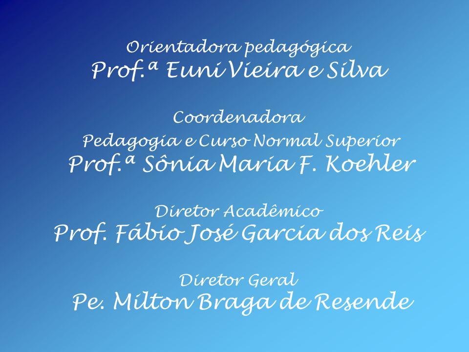 Prof.ª Euni Vieira e Silva Coordenadora