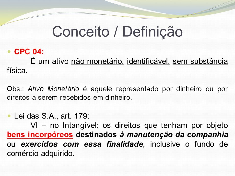 Conceito / Definição CPC 04: