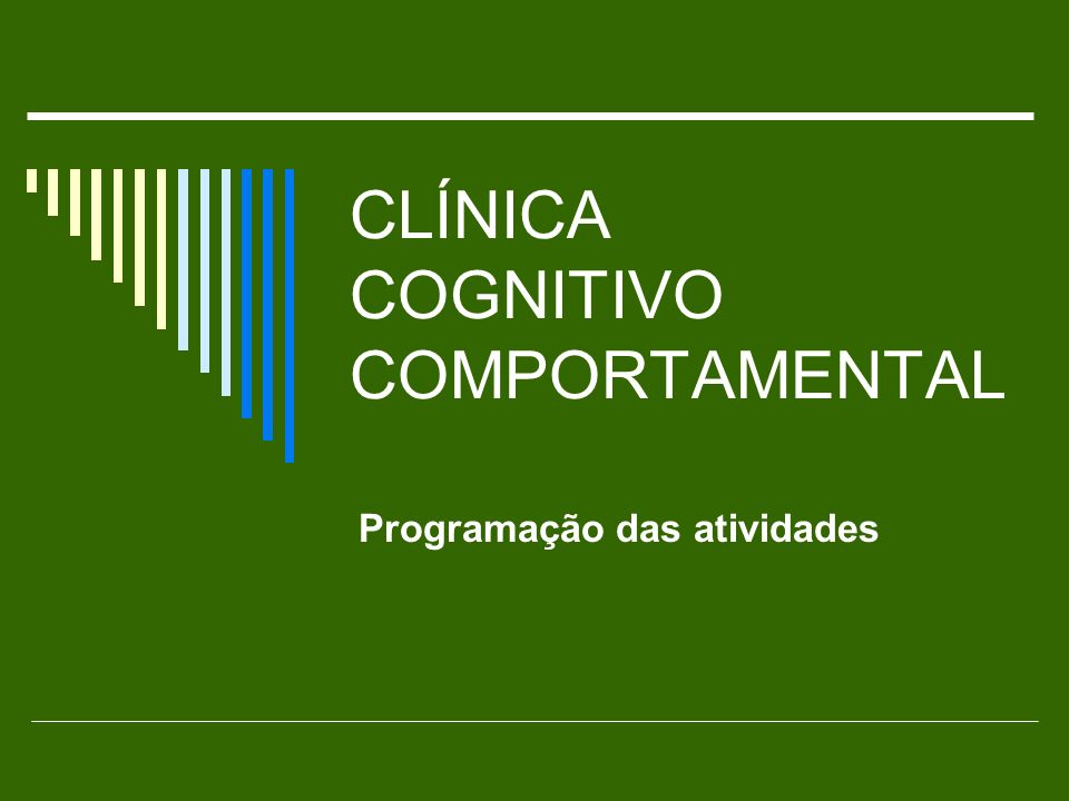 CLÍNICA COGNITIVO COMPORTAMENTAL