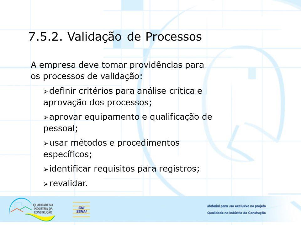 7.5.2. Validação de Processos