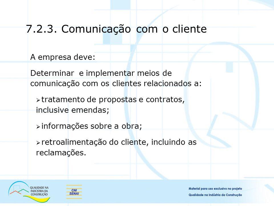 7.2.3. Comunicação com o cliente