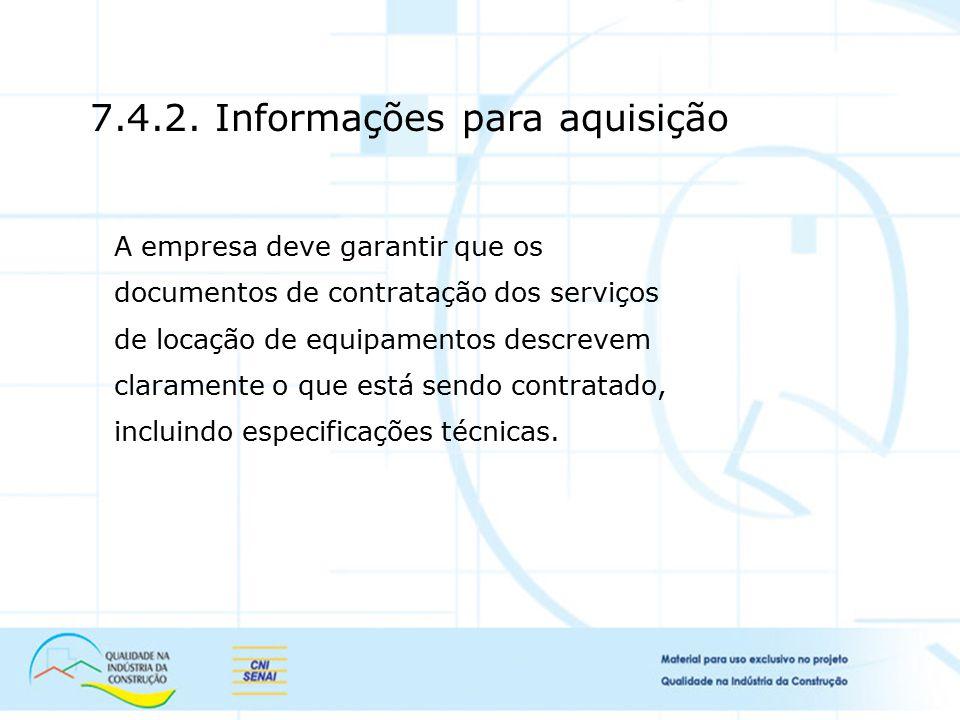7.4.2. Informações para aquisição