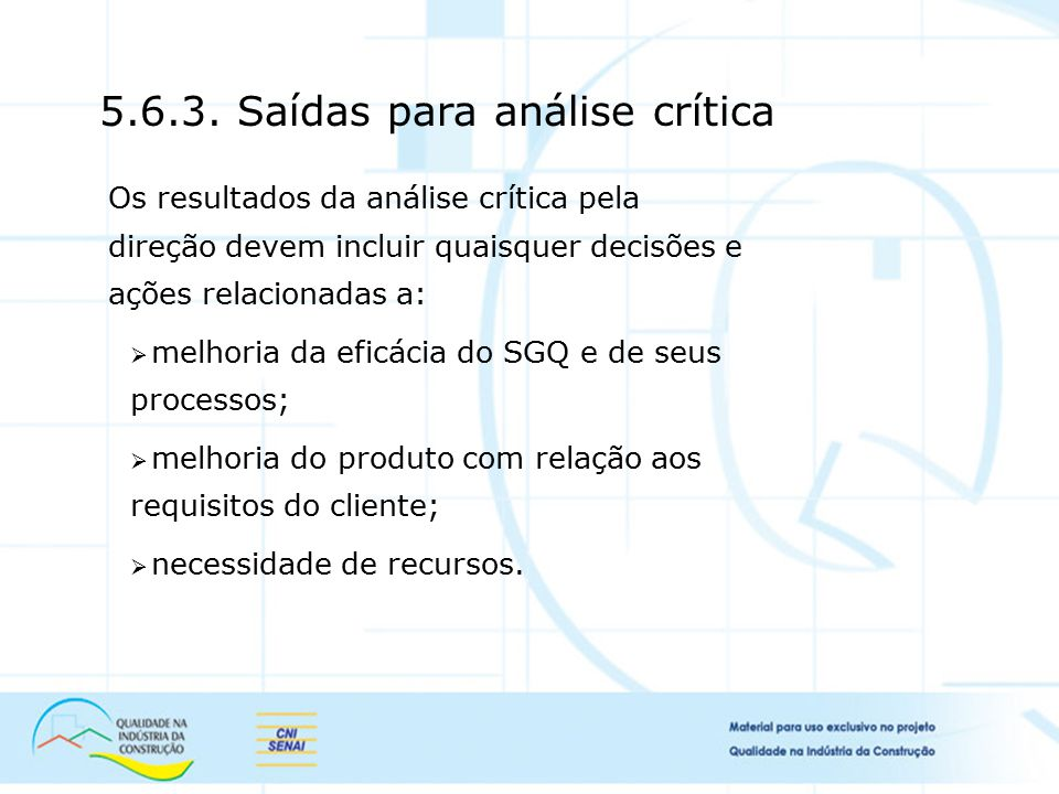 5.6.3. Saídas para análise crítica