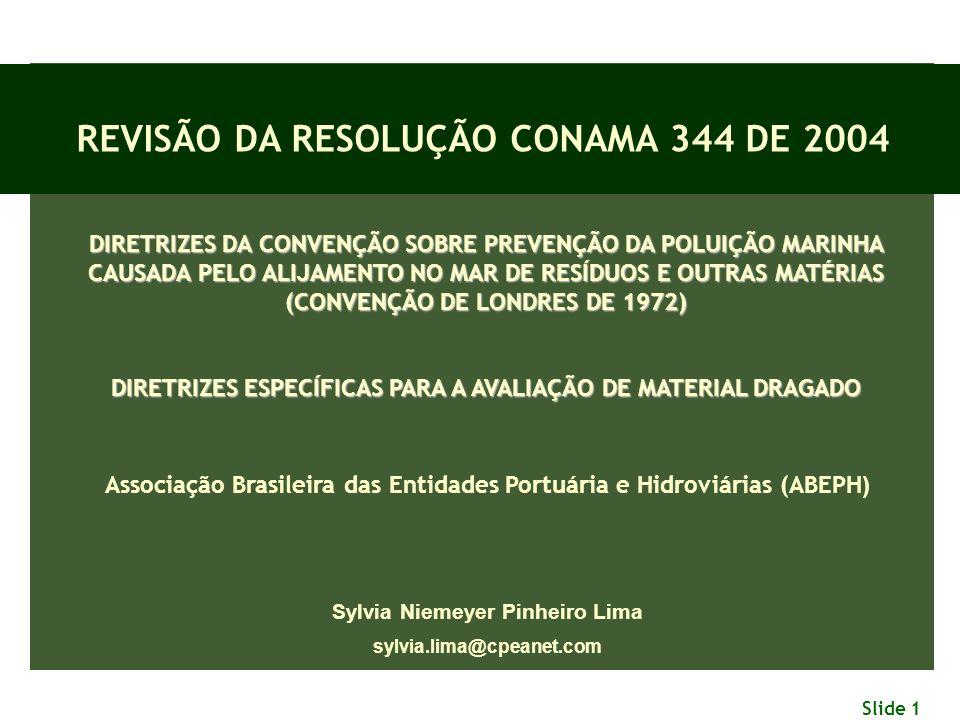 REVISÃO DA RESOLUÇÃO CONAMA 344 DE 2004