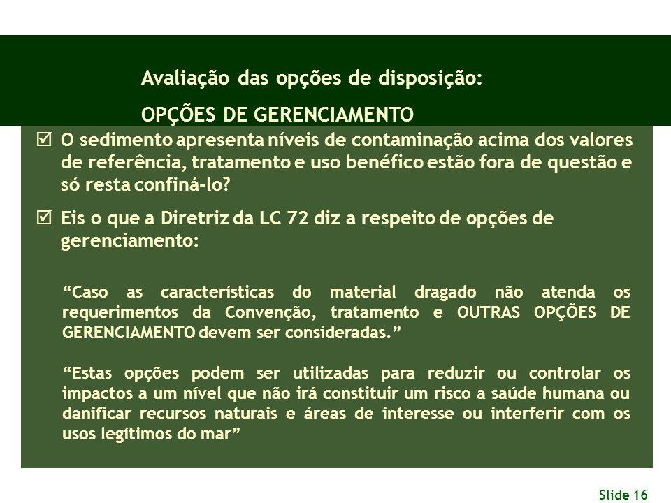 Avaliação das opções de disposição: OPÇÕES DE GERENCIAMENTO